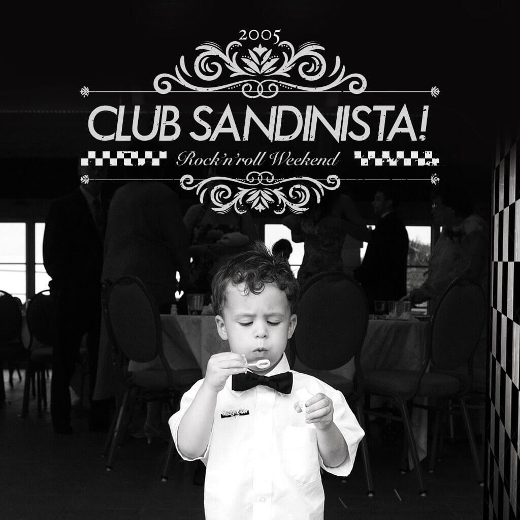 CLUB SANDINISTA! / ROCK'N'ROLL WEEKEND