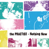THE PRACTICE | Nothing New