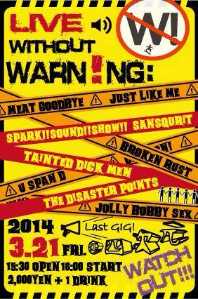 "WARNINGS! presents ""LIVE WITHOUT WARNING"""