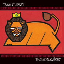 THE EXPLOSIONS / Take it easy