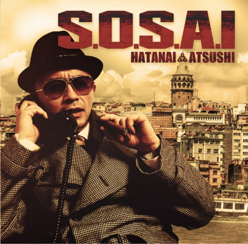 "ハタナイ総裁 from TOJIN BATTLE ROYAL  ""S.O.S.A.I"" release!!"