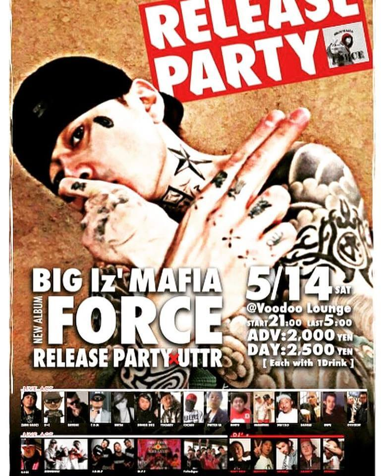 "BIG Iz' MAFIA New Album ""FORCE"" RELEASE PARTY"