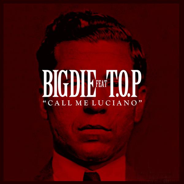 """BIG D.I.E. feat.T.O.P<br>""""CALL ME LUCIANO """""""