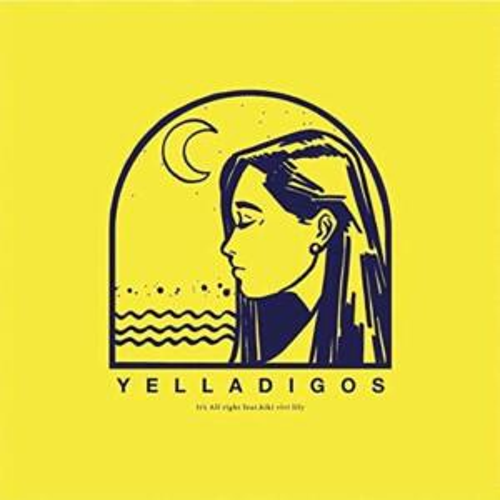 "Yelladigos <br>""It's All Right feat. kiki vivi lily"""