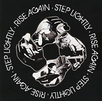 "Step Lightly<br>""Rise Again"""