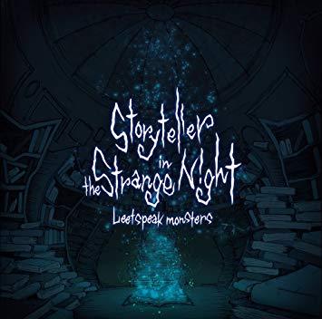 """Leetspeak monsters<br>""""Storyteller in the Strange Night"""""""