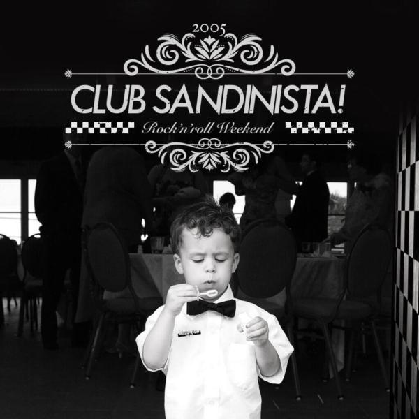 """CLUB SANDINISTA! """"ROCK'N'ROLL WEEKEND"""""""