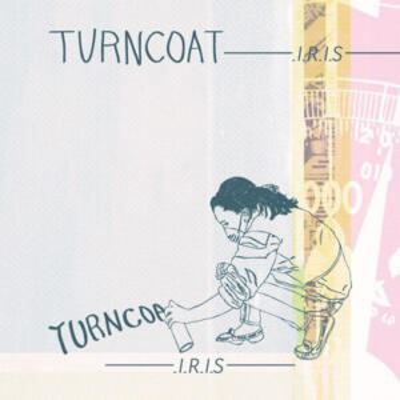 "TURNCOAT<br>""IRIS"""