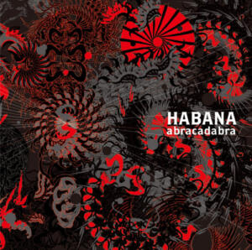 "HABANA<br> ""abracadabra"""