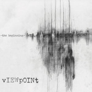 VIEWPOINT<br>'the beginning'